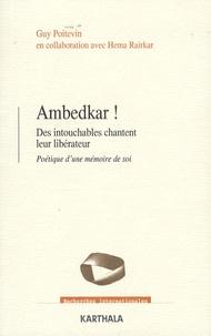 Guy Poitevin - Ambedkar ! - Des intouchables chantent leur libérateur, Poétique d'une mémoire de soi.