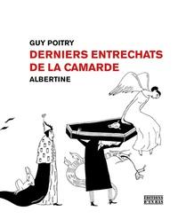 Guy Poitry - Derniers entrechats de la Camarde.
