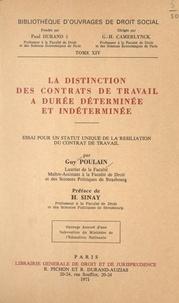 Guy Poulain et Gustave Henri Camerlynck - La distinction des contrats de travail à durée déterminée et indéterminée - Essai pour un statut unique de la résiliation du contrat de travail. Thèse présentée et soutenue le 19 mars 1970.