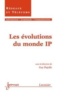 Guy Pujolle - Les évolutions du monde.