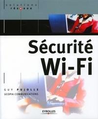 Guy Pujolle - Sécurité Wi-Fi.