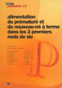 Guy Putet et Bernard-Louis Salle - Alimentation du prématuré et du nouveau-né à terme dans les 3 premiers mois de vie.