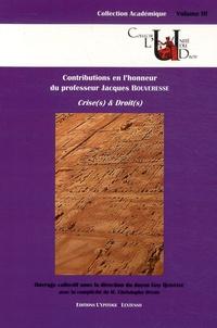 Crise(s) & droit(s) - Contributions en lhonneur du professeur Jacques Bouveresse.pdf