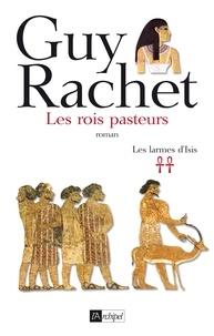 Guy Rachet - Les rois pasteurs.