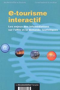 Guy Raffour et Jean-Claude André - e-tourisme interactif - Les enjeux des infomédiations sur l'offre et la demande touristiques.