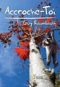 Guy Raimbault - Accroche-toi.