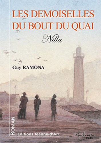 Guy Ramona - Les demoiselles du bout du quai.