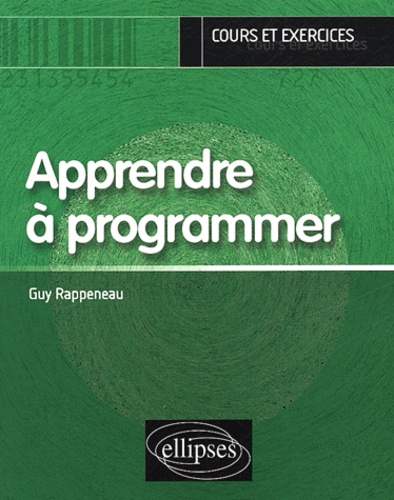 Guy Rappeneau - Apprendre à programmer.