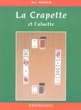 Guy Rebour - La Crapette - Et l'aluette.