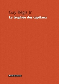 Guy Régis - Le trophée des capitaux.