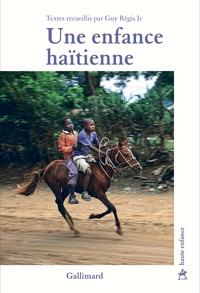 Guy Régis - Une enfance haïtienne.