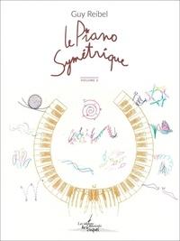 Guy Reibel - Le Piano symétrique, vol. 2.