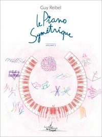 Guy Reibel - Le Piano symétrique, vol. 3 - vol. 3.