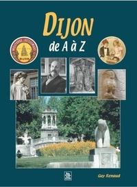 Guy Renaud - Dijon de A à Z.