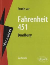 Guy Renotte - Etude sur Farhenheit 451, Ray Bradbury.