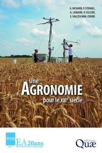 Guy Richard et Pierre Stengel - Une agronomie pour le XXIe siècle.