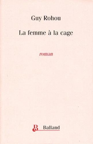 La femme à la cage
