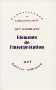 Guy Rosolato - Éléments de l'interprétation.