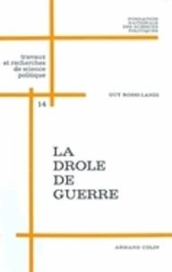 Guy Rossi-Landi - La drôle de guerre - La vie politique en France, 2 septembre 1939-10 mai 1940.