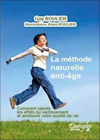 Guy Roulier - La méthode naturelle anti-âge.