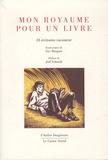 Guy Rouquet - Mon royaume pour un livre - 16 écrivains racontent.