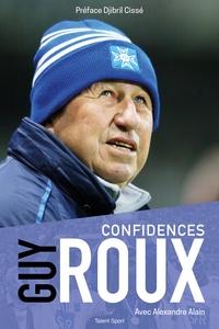 Guy Roux - Confidences.