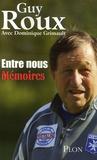 Guy Roux et Dominique Grimault - Entre nous.
