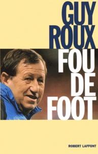 Guy Roux - .