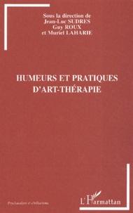 Guy Roux et Muriel Laharie - Humeurs et pratiques d'art-thérapie.