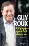 Guy Roux et Denis Chaumier - Il n'y a pas que le foot dans la vie....
