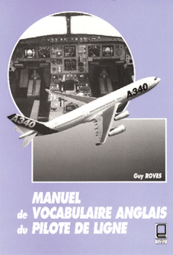 Manuel De Vocabulaire Anglais Du Pilote De Ligne Mots Et Phrases Pour Pilotes Avec Logiciel A Telecharger