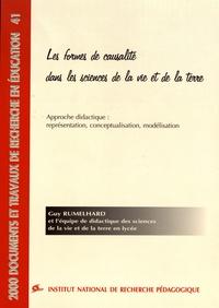 Guy Rumelhard - Les formes de causalité dans les sciences de la vie et de la terre - Approche didactique : représentation, conceptualisation, modélisation.
