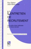 Guy Sabon et Jean-Marie Jivel - Entretien de recrutement.