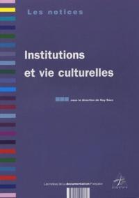 Guy Saez et  Collectif - Institutions et vie culturelles.