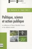 Guy Saez et Michel Hollard - Politique, science et action publique - La référence à Pierre Mendès France et les débats actuels.