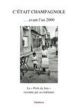 """Guy Saillard et Ghislaine Benoit - C'était Champagnole... avant l'an 2000 - La """"Perle du Jura"""" racontée par ses habitants."""
