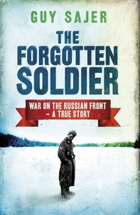 Guy Sajer - The Forgotten Soldier.
