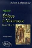 Guy Samama et  Collectif - Ethique à Nicomaque d'Aristote. - Livres VIII et IX.