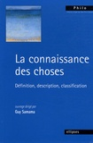 Guy Samama - La connaissance des choses - Définition, description, classification.
