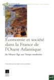 Guy Saupin - Economie et société dans la france de l'ouest : du moyen age aux temps modernes.