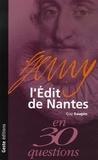 Guy Saupin - L'Edit de Nantes.