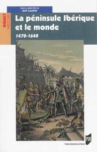Guy Saupin - La péninsule Ibérique et le monde (1470-1640).