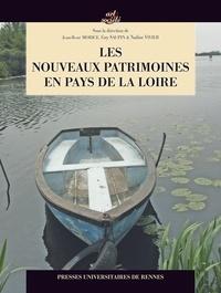 Guy Saupin et Jean-René Morice - Les nouveaux patrimoines en Pays de la Loire.