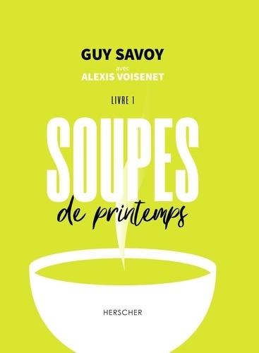 Soupes de printemps. Livre 1