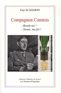 Guy Scaggion - Compagnon Comtois - - Rends-toi ! - Nenni, ma foi !.