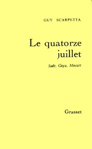 Guy Scarpetta - Le quatorze juillet.