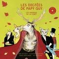 Guy Schelté - Les Dictées de Papy Guy : Les Animaux de la Forêt.