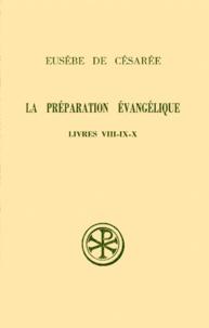 LA PREPARATION EVANGELIQUE. Livres 8 à 10, Edition bilingue français-grec.pdf