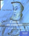 Guy Shelley - Contes en compote.