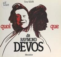 Guy Silva et Robert Doisneau - Quoi que, dit Raymond Devos.